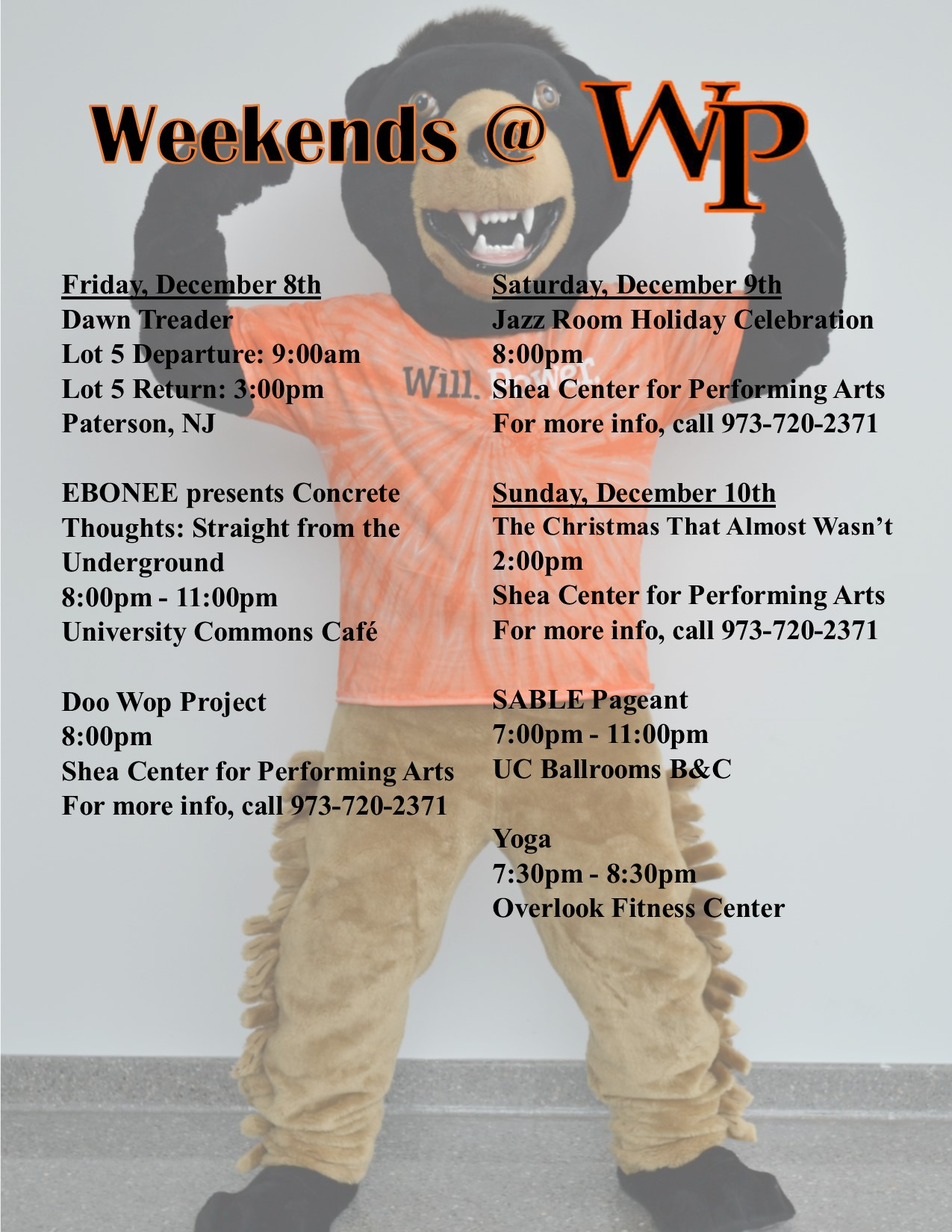 Weekends at WP - Friday, December 8th to Sunday, December 10th