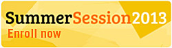 Summer Session 2013 - Enroll Now