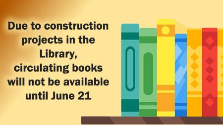 No Summer Circulation Until June 21